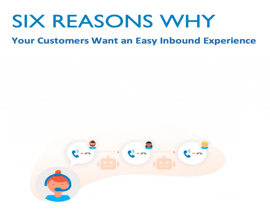 Daktela Six Reasons Why Your Customers Want an Easy Inbound Experience